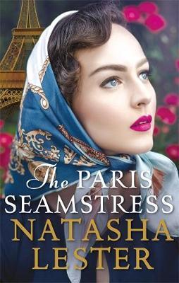 The Paris Seamstress by Natasha Lester