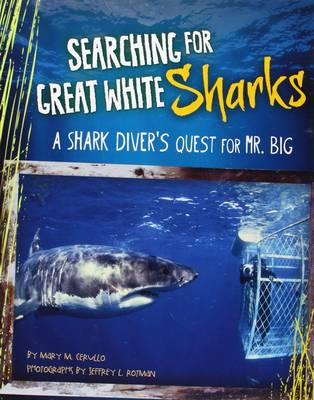 Searching for Great White Sharks by Mary M. Cerullo