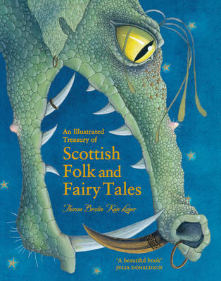 Illustrated Treasury of Scottish Folk and Fairy Tales by Theresa Breslin