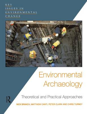 Environmental Archaeology by Chris Turney