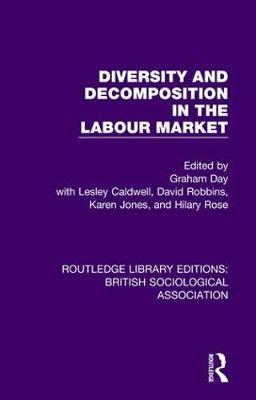 Diversity and Decomposition in the Labour Market by David Robbins