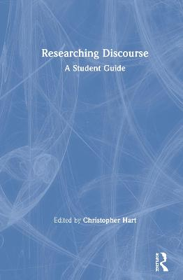 Researching Discourse: A Student Guide book