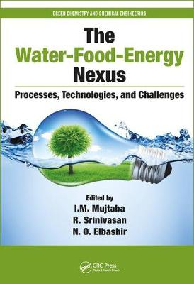The Water-Food-Energy Nexus by I. M. Mujtaba
