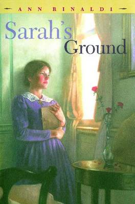 Sarah's Ground by Ann Rinaldi