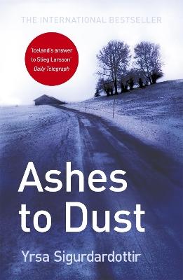 Ashes to Dust by Yrsa Sigurdardottir