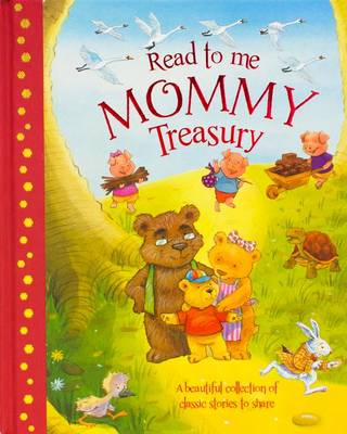 Read to Me Mommy Treasury by Daniel Howarth