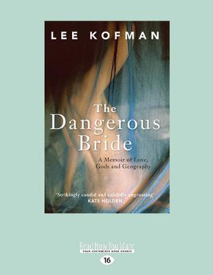The Dangerous Bride by Lee Kofman