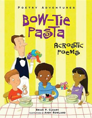 Bow-Tie Pasta by Brian Cleary