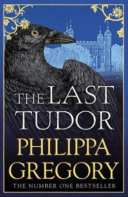 Last Tudor by Philippa Gregory
