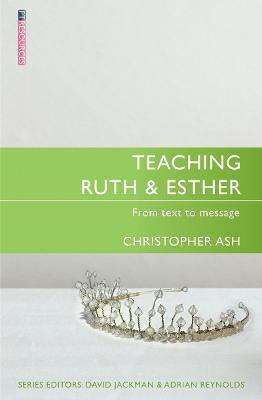 Teaching Ruth & Esther by Christopher Ash