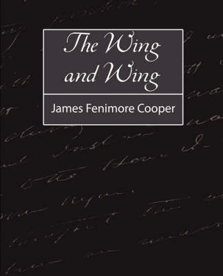 Wing-And-Wing by James Fenimore Cooper