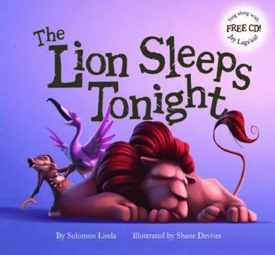 Lion Sleeps Tonight (with CD) by Solomon Linda