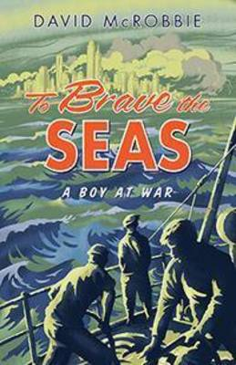 To Brave the Seas book