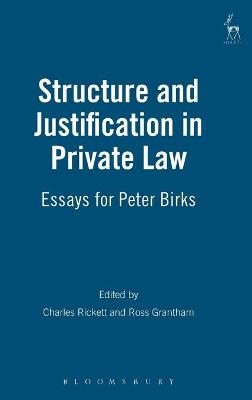Structure and Justification in Private Law by Professor Charles Rickett