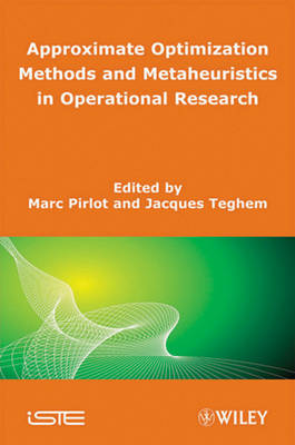Approximate Optimization Methods and Metaheuristics in Operational Research by Marc Pirlot