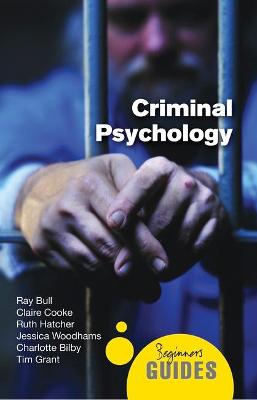 Criminal Psychology by Ray Bull