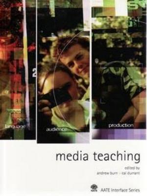 Media Teaching by Cal Durrant