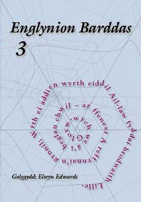 Cyfres Llyfrynnau Barddas: Englynion Barddas - 3 by Elwyn Edwards