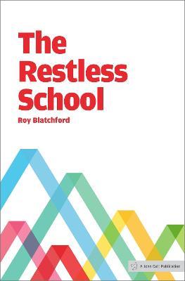 Restless School by Roy Blatchford