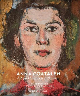 Anna Coatalen: Art for Happiness et Bonheur by Annik Coatalen Heal