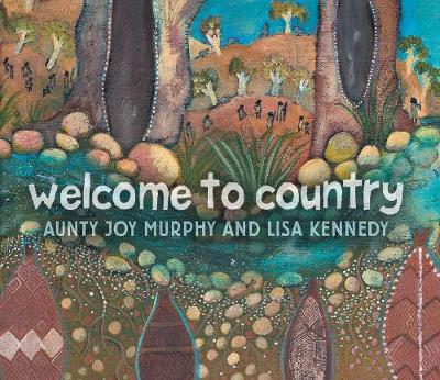Welcome to Country (Big Book) by Lisa Kennedy