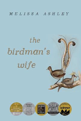 The Birdman's Wife by Melissa Ashley
