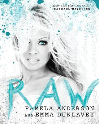 Raw by Pamela Anderson
