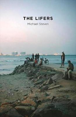 The Lifers by Michael Steven