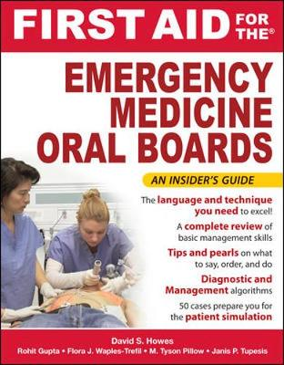First Aid for the Emergency Medicine Oral Boards book