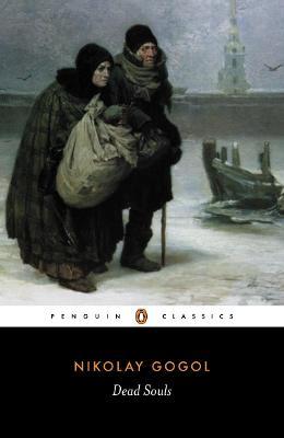 Dead Souls by Nikolay Gogol