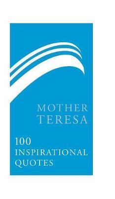 Mother Teresa by Mother Teresa of Calcutta