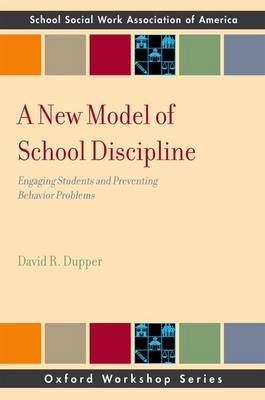New Model of School Discipline by David Dupper