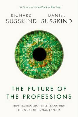 Future of the Professions by Daniel Susskind