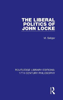 The Liberal Politics of John Locke book