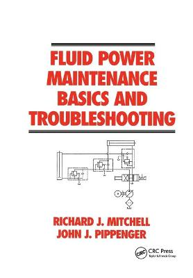Fluid Power Maintenance Basics and Troubleshooting by Mitchell