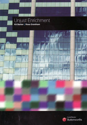 Unjust Enrichment by Kit Barker