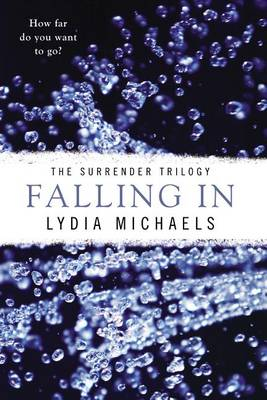 Falling in by Lydia Michaels