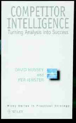 Competitive Intelligence and Analysis by Per V. Jenster