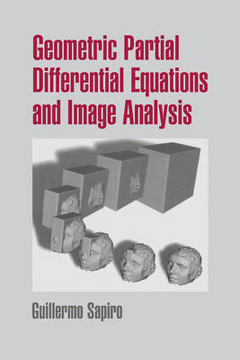 Geometric Partial Differential Equations and Image Analysis book