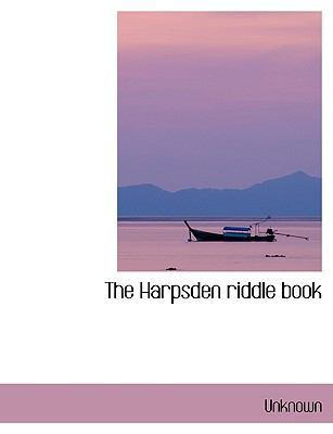 The Harpsden Riddle Book by Unknown