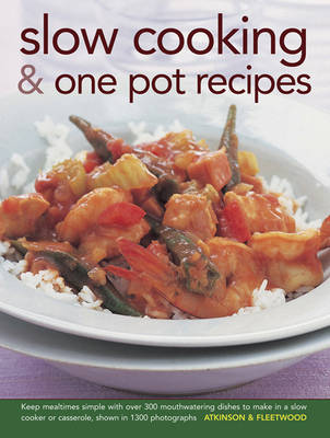 Slow Cooking & One Pot Recipes by Catherine Atkinson