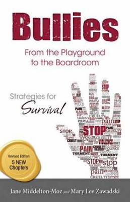Bullies: From the Playground to the Boardroom by Middelton, Jane Moz