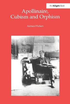 Apollinaire, Cubism and Orphism book