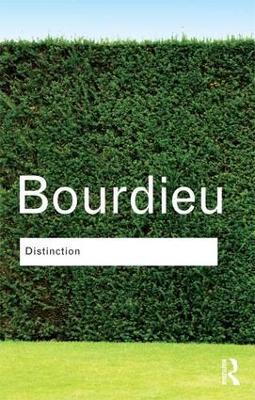 Distinction by Pierre Bourdieu