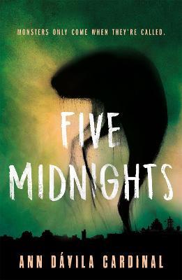 Five Midnights by Ann Davila Cardinal