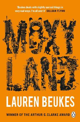 Moxyland: A gripping and thrilling novel from the winner of the Arthur C Clarke award by Lauren Beukes