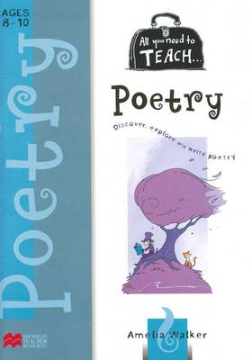 All You Need to Teach Poetry for Ages 8 to 10 book