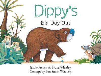 Dippy's Big Day Out (Dippy the Diprotodon, #1) by Jackie French