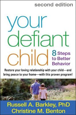 Your Defiant Child, Second Edition by Russell A. Barkley