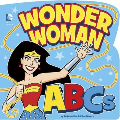 Wonder Woman ABCs by Benjamin Bird